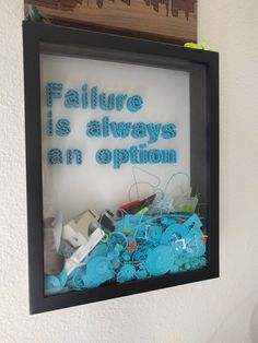 Failure is always an option. 3D printing