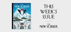 This Week's Issue: Trump's Miss Universe Gambit      Did a 2013 beauty pageant in Moscow help give him the Presidency? Plus: an Eiffel Tower for New York?      View this email in your browser        Sign up for more newsletters from The New Yorker.  Visit The New Yorker shop.    Question about your subscription? Contact Customer Care.    Wed love your feedback on this newsletter. Please send your thoughts and suggestions to TNYinbox@newyorker.com.  This e-mail was sent to you by The New…