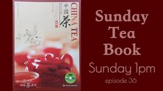This Sunday will be the last episode of China Tea book. Starting from last summer we go live every Sunday at 1 pm eastern to translate this book a book that covers every aspect of Chinese tea from the Chinese perspective. If you are thinking about learning about tea be sure to check this series out! Last Episode, Chinese Tea, Perspective, This Book, Sunday, China, Learning, Live, Summer
