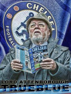 LORD ATTENBOROUGH, True Blue (RIP)