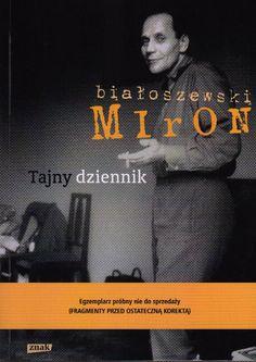 Jak postrzegamy świat i ludzi, czy tak jak Miron Białoszewski, taka chwila refleksji potrzebna nam wszystkim, polecam http://www.wiadomosci24.pl/artykul/mirona_bialoszewskiego_fragmenty_tajnego_dziennika_recenzja_320298.html