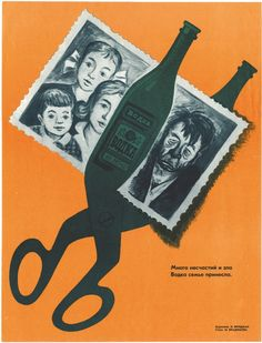 Soviet anti-alcohol posters produced during Mikhail Gorbachev's unsuccessful campaign of 1985-88 that sought to eradicate alcohol abuse in the country