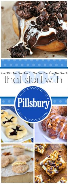 100+ Sweet Recipes that start with Pillsbury