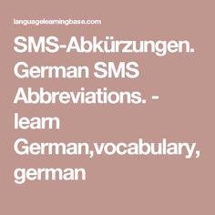 SMS-Abkürzungen. German SMS Abbreviations. - learn German,vocabulary,german