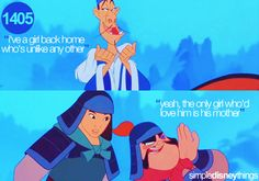 """""""the only girl who'd love him is his mother"""" --- :)  """"Mulan"""""""