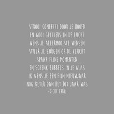 Nieuwjaarswensen Moon Quotes, Christmas Card Sayings, Christmas Quotes, Words Quotes, Wise Words, December Quotes, Dutch Quotes, Quotes About New Year, New Year Wishes