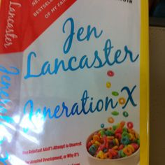 Jen Lancaster generation x