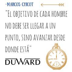 #Frasesqueinspiran Relojes #DUWARD ¡Hoy nos tomamos el martes con fuerza!