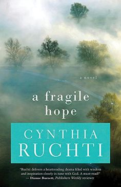 By Cynthia Ruchti, this is one of the best books I've ever read.