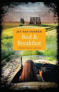 Bed & Breakfast - Jet van Vuuren 14/53 Heerlijk boek, aanrader!