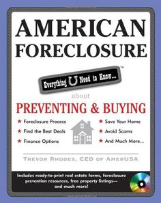American Foreclosure: Everything U Need to Know About Preventing and Buying (Everything You Need to Know (McGraw-Hill))
