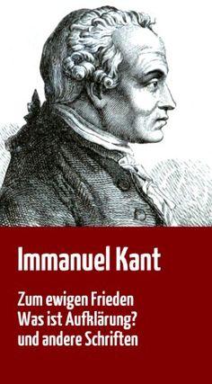 """Download free Immanuel Kant: """"Zum ewigen Frieden"""" """"Was ist AufklÃrung?"""" und andere Schriften (German Edition) pdf"""