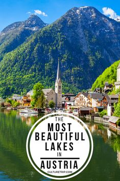 The Most Beautiful Lakes in Austria|Pinterest: theculturetrip