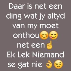 Afrikaans Quotes, Good Morning Quotes, South Africa, Positive Quotes, Inspirational Quotes, Positivity, Thoughts, Humor, Words