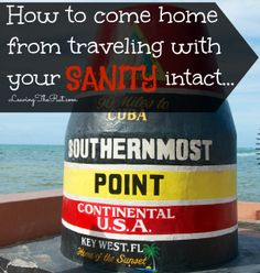 How to come home from traveling with your sanity intact http://leavingtherut.com/how-to-come-home-from-traveling-with-your-sanity-intact/ Use these helpful tips to get your house and yourself ready for you to come home! Taking a few minutes makes the homecoming SO much easier. www.LeavingTheRut.com