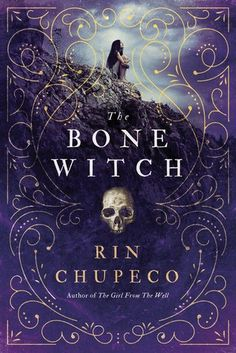 The Bone Witch (The Bone Witch, #1) by Rin Chupeco #YA #fantasy #darkfantasy #necromancy #IReadYA