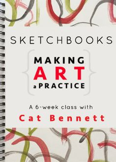 Making Art a Practice with Cat Bennett | #CarlaSonheim