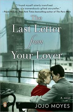 The Last Letter from Your Lover; is a beautiful novel that explores the forbidden affair between two people whose timing was never quite right.