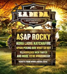 The first lineup announcement for #LaDeDaNYE 2013 is here! And we are proud to present ASAP Rocky as our headline act. This will be a NZ exclusive show for A$AP and he is bringing an 11 piece live band and members of the A$AP Mob with him. More massive acts will be announced in October. Tickets go onsale at 8am on Monday 2 September from