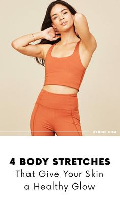 Stretches that give you better skin