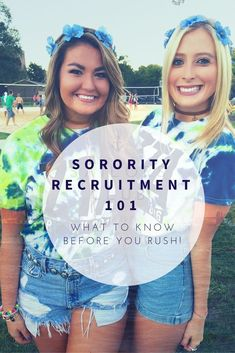 All about sorority recruitment, everything you should know! Plus lot's of tips!