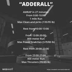 """Adderall"" WOD - AMRAP in 27 minutes: From 1 mile Run; Max Clean-and-Jerks lb); Rest from From 800 meter Run; Rest from From 400 meter Run; Crossfit Workouts At Home, Running Workouts, Crossfit Leg Workout, Amrap Workout, Endurance Workout, Workout Plans, 30 Minute Workout, Excercise, Fitness"