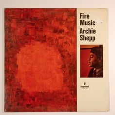 Archie Shepp FIRE MUSIC on Impulse LP AS-86 stereo EX/VG+