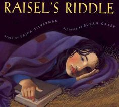 """Raisel's Riddle by Erica Silverman. A Jewish version of the Cinderella story in which a poor but educated young woman captivates her """"Prince Charming,"""" a rabbi's son, at a Purim ball.  WALSH JUVENILE  PZ8 .S3457 R35"""