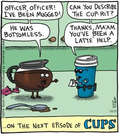 some days, you need this kind of thing to make you laugh. :) What could be a better combo than coffee and puns!
