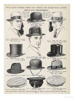 A Variety of Men's Hats Giclee Print - Western Homburge - Hut Fashion 60s, Fashion History, Vintage Fashion, Mens Fashion, 1920s Fashion Male, Great Gatsby Fashion Mens, Victorian Fashion, 1920s Mens Hats, 1920 Men
