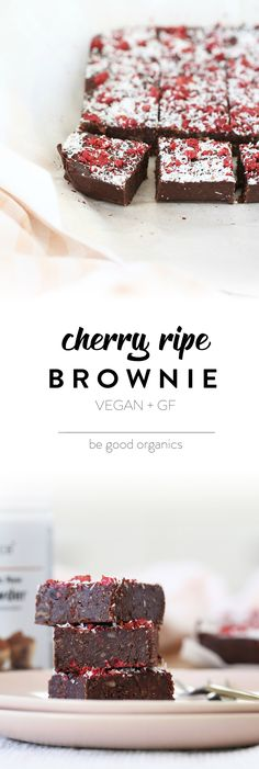 Cherry Ripe Brownie - Be Good Organics. With dates, brazil nuts, coconut, avocado, cacao and vanilla.