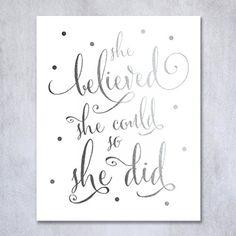 Decoration:She Believed She Could So She Did Silver Foil Art Print Inspirational Modern Wall Art Poster Decor 8 inches x 10 inches B5 * Read more at the image link.