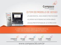 Compass 3D. Oferece todas as ferramentas para um clínica totalmente Digital.