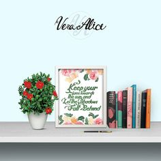 Motivational Floral Printable, Flower Art Print Saying Quote Wall Art Print Watercolor Typography Decor Poster