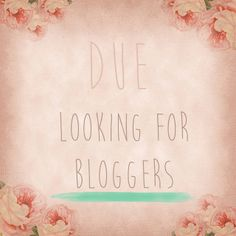 Due is looking for bloggers | Flickr - Photo Sharing!