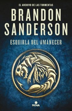 Buy Esquirla del Amanecer (El Archivo de las Tormentas 3.5) by  Brandon Sanderson and Read this Book on Kobo's Free Apps. Discover Kobo's Vast Collection of Ebooks and Audiobooks Today - Over 4 Million Titles! Tapas, Nova, Brandon Sanderson, Audiobooks, Ebooks, Reading, Products, Free Apps, Editorial
