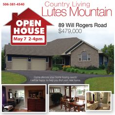 Saturday May 7 -2-4pm 89 Will Rogers  Lutes Mountain. call 381-4540 #openhouse #moncton #realestate #houseboss #marclittle