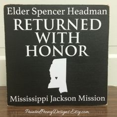 Wood sign saying: Custom missionary Returned with Honor + mission | Vinyl home decor, Mormon, LDS decor, missionary, returned missionary, return LDS missionary sign gift