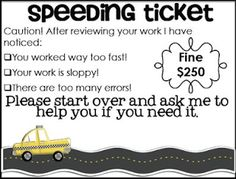 """Change the fine to """"Do Over"""", with a set of check boxes for how many times it is handed back until satisfactorily complete. Combine with  """"time administered"""" and """"time turned in"""" for the 1st, 2nd, etc  time they attempt to turn in, so parents will know exactly how much time their little sweetums attended to the task."""