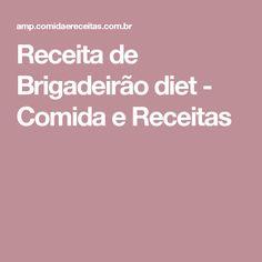 Receita de Brigadeirão diet - Comida e Receitas