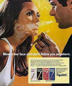 Vintage cigarette advertising. Inappropriate.