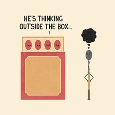 Thinking outside the box.