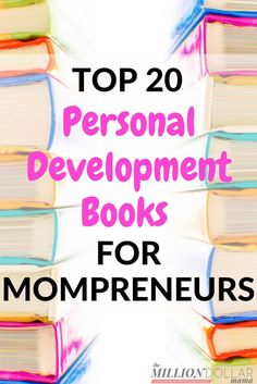 Personal Development Books for Women | Best Books for a Girl Boss | Personal Development Books for Mompreneurs | Career Books to Read