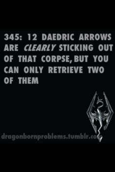 It's always the Daedric arrows that happen to disappear...