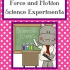 "Force and Motion are my favorite units.  These experiments are engaging, and the students love them.  They work well with my ""Force and Motion"" Pow..."