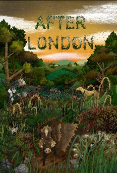 "After London can be seen as one of the most important early examples of ""post-apocalyptic fiction"". Post Apocalyptic Fiction, Utopia Dystopia, Natural Disasters, Sci Fi, England, London, The Originals, Book Covers, Illustration"