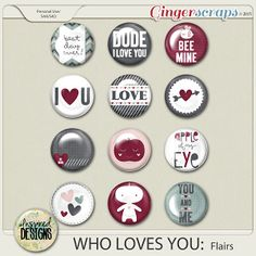 WHO LOVES YOU: Flairs