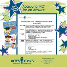 Use this FREE lesson plan to teach young kids how to accept 'No' for an answer. Includes free printable rewards! I boystowntraining.org