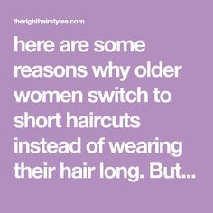 here are some reasons why older women switch to short haircuts instead of wearing their hair long. But this is not a rule! Today we want to share with you some strategies that will help you to embrace long locks after turning 50, as well as some inspirational examples of long hairstyles on mature women you can try on!