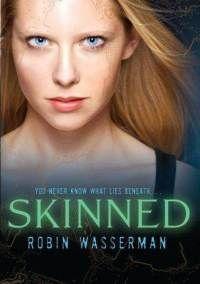 Skinned- Robin Wasserman Science Fiction Romance  Buy it now from Gina Divina for $16! http://www.fishpond.com.au/Books/Skinned-Skinned-Trilogy-Robin-Wasserman/9781416936343